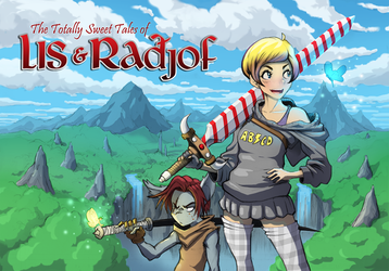 The Totally Sweet Tales of Lis and Radjof by GreenYeti