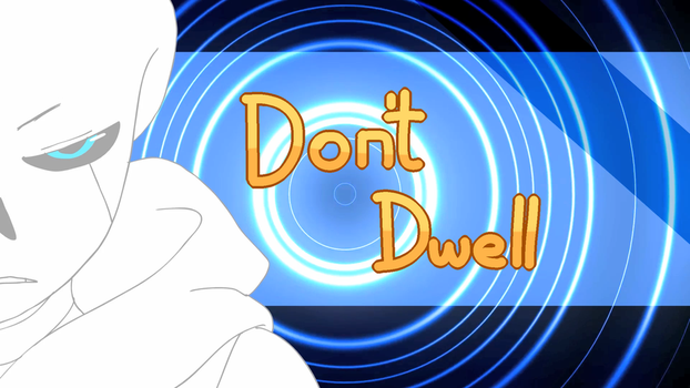 Don't Dwell Meme Thumbnail by WishfulVixen