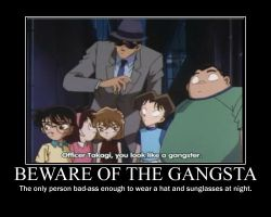 He's the Gangsta' by DetectiveConanFan
