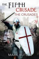 The Fifth Crusade by pams00