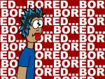 Bored Much? by OutsanityDotCom