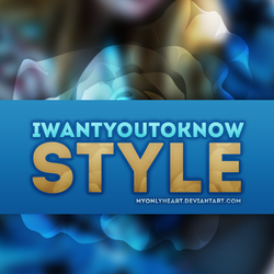 +I Want You To Know Style by MyOnLyHeart