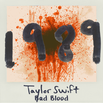 Bad Blood - Taylor Swift (1989) by sparkylightning3