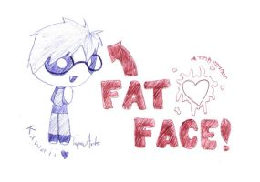 Fat Face Steven by TapinAnts