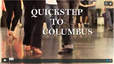 Quickstep to Columbus