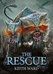 Keith Ward The Rescue book cover art by LawrenceMann