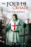 The Fourth Crusade by pams00