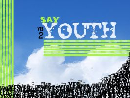 Say yes to youth by razangraphics