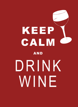 Keep Calm and Drink Wine (1/2) by H0shii