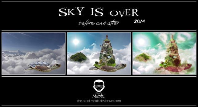 Sky Is Over (before and after) by the-art-of-matth