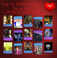Top 15 Villains I Feel Sorry For by Duckyworth