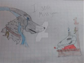I still miss you... by Eric-Longtooth