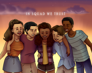 In Squad We Trust by nessaaa95