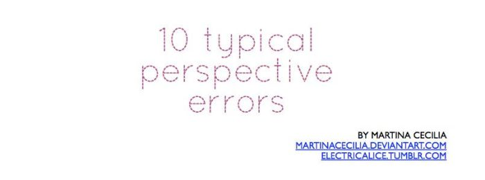 10 typical perspective errors - pdf tutorial by martinacecilia
