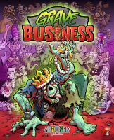 Grave Business Cover Art by chuckwheel