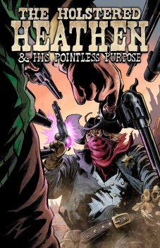 Holstered Heathen #1 FINAL cover by IanJMiller