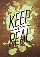 Keep It Real by APgraph