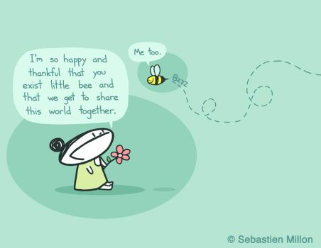 Thankful You Exist Little Bee by sebreg