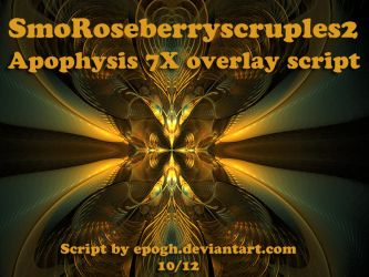 SmoRoseberryscruples apo script by Epogh