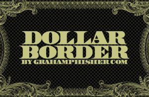 One Dollar Bill Border by GrahamPhisherDotCom