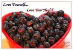 Love Yourself... Love Your Health by TeaPhotography