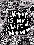 kpop is my life now by maplewonchai