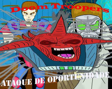Ataque de oportunidade Doom Troopers by AvalonCezarLepinski