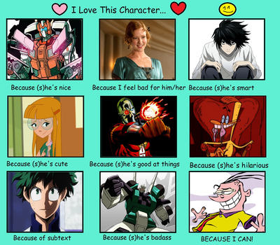 I Love This Character Meme by JokerCarnage5