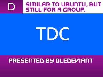 TDC by DLEDeviant