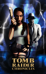 Tomb Raider Chronicles - Unofficial Poster 3 by LitoPerezito
