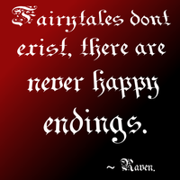 Fairytales dont exist by GothicRavenMidnight
