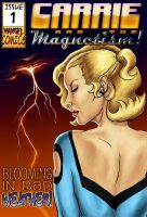 Carrie and the Magnetism - 01 by napalmnacey