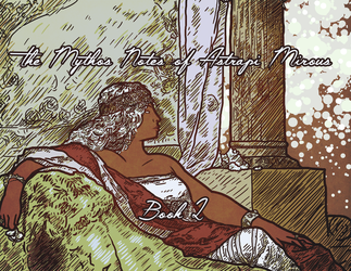 The Mythos Notes of Astrapi Mirous- Book 2 by WhoDrewThis