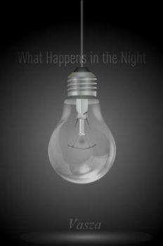 What happens in the night by MckIe13