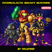 Intergalactic Bounty Hunters! By Ninjatron! by Estonius