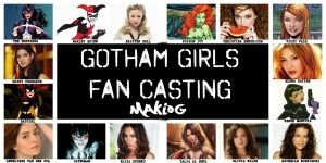 Gotham Girls Fan Casting by MakioG