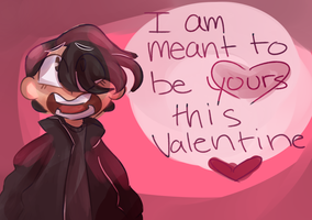 I Am Meant To Be Yours- |Valentines Card| by Lieutenant--Laurens