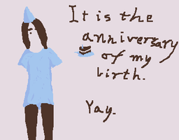 Happy B'day, Me by EnthrallinglyBadArt
