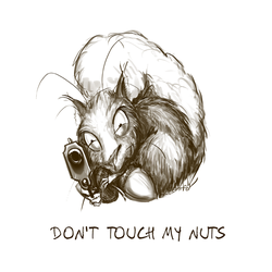Don't touch my nuts by Janama