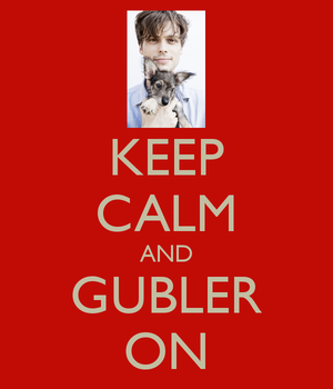 Keep calm and Gubler on by Zena-Xina