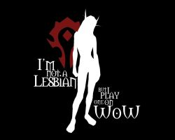 Not A Lesbian 'Horde' by Karbacca