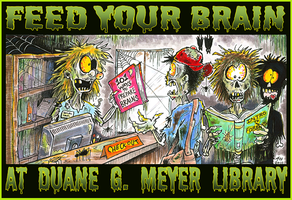 FEED YOUR BRAIN at the BRARY by hankinstein