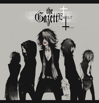 The Gazette - MELT by KaZe-pOn