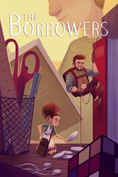 The Borrowers by AlyssaTallent