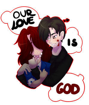 our love is god by KisaraDoesArt16