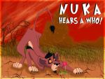 Nuka Hears A Who by Artistic-Savant