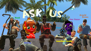 Ask Us!!! by TopHatPyroMan