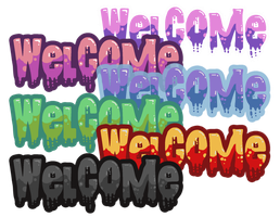 Drippy Welcome Signs by CloverWing