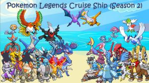 Pokemon Legends Series: Cruise Ship (Season 2) by ZutzuCrobat55
