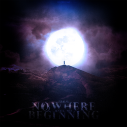 From Nowhere Until the Beginning by PMHQ